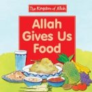 Allah Gives Us Food