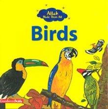 Allah Made Them All: Birds
