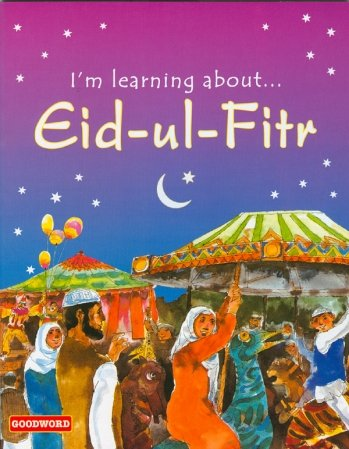 I'm Learning About Eid-ul-Fitr