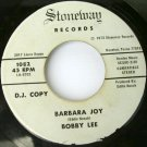 Bobby Lee - Barbara Joy / Love Begins Another Day 45rpm