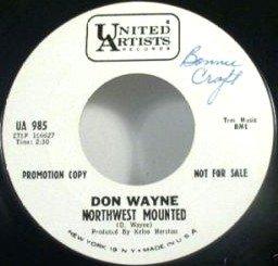 Don Wayne - Northwest Mounted / Lois 45rpm