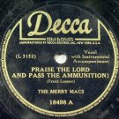 The Merry Macs - Praise the Lord & Pass the Ammunition 78rpm