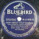 Dick Todd - White Cliffs of Dover / How About You 78rpm