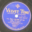 Wally Edwards - I'll Still Belong To You 78rpm