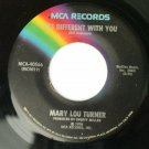 Mary Lou Turner - It's Different With You / Old Habits - 45 rpm