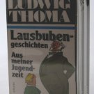 Brat Stories - By Ludwig Thoma - New German-Language Audiobook of Lausbubengeschichten