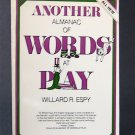 Another Almanac of Words at Play - By Willard R. Espy