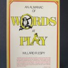 An Almanac of Words at Play - By Willard R. Espy - Best Seller
