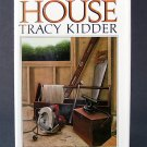 House - By Tracy Kidder