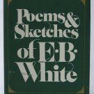 Poems & Sketches of E. B. White - By E. B. White