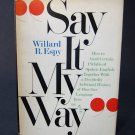 Say It My Way - By Willard R. Espy - A Witty Look at the English Language
