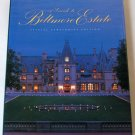 A Guide to Biltmore Estate - Special Centennial Edition - Collectable Hardcover With Jacket