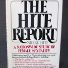 The Hite Report: A Nationwide Study of Female Sexuality - By Shere Hite