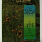 The Wildflower Meadow Book: A Gardener's Guide - By Laura C. Martin