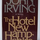 The Hotel New Hampshire - By John Irving