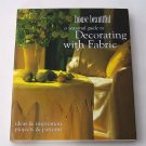 House Beautiful: A Seasonal Guide to Decorating With Fabric