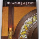 The Wright Style - Frank Lloyd Wright 1994 Engagement Calendar