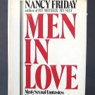 Men in Love - By Nancy Friday - Ground-Breaking Look at Men and Relationships