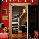 Classic Home Magazine - Fall 1993 - Vol 1, No 1 - Premier Issue