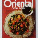 Better Homes and Gardens Oriental Cook Book - Chinese, Japanese, Korean Cuisine