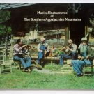 Musical Instruments of the Southern Appalachian Mountains - By John Rice Irwin