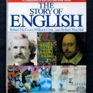 The Story of English - By McCrum, Cran, and MacNeil - First American Edition - PBS Series Companion