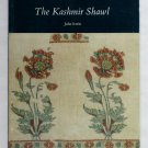 The Kashmir Shawl - By John Irwin - Victoria and Albert Museum, London