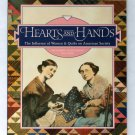 Hearts and Hands: The Influence of Women & Quilts on American Society - By Pat Ferrero