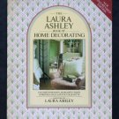The Laura Ashley Book of Home Decorating - By Elizabeth Dickson