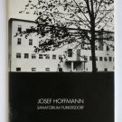 Josef Hoffmann: Sanatorium Purkersdorf - By Gunter Breckner - Very Rare