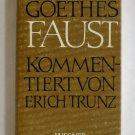 Goethes Faust - German-Language Edition of Goethe's Faust - By Johann Wolfgang von Goethe
