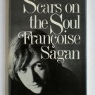 Scars on the Soul - By Francoise Sagan