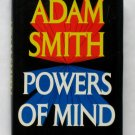 Powers of Mind - By Adam Smith - First Edition