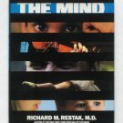 The Mind - By Richard M. Restak, MD - Best-Selling Companion to Acclaimed PBS Television Series