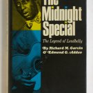 The Midnight Special: The Legend of Leadbelly - By Richard Garvin and Edmond Addeo