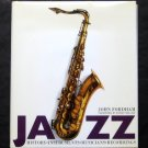 Jazz: History, Instruments, Musicians, Recordings - By John Fordham