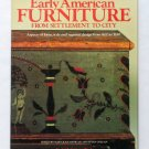 Early American Furniture From Settlement to City - By Mary Jean Madigan and Susan Colgan (Editors)