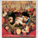 Joy to the World: A Victorian Christmas - Visual Feast of Ephemera from the John Grossman Collection