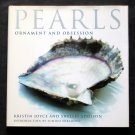 Pearls: Ornament and Obsession - By Kristin Joyce and Shellei Addison - Elegant Coffee Table Book