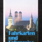 Tickets and Fares Brochure - Munich Transport and Tariff Association Fahrkarten und Fahrpreise 1996