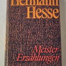 Meister Erzählungen - Great Stories By Hermann Hesse - German Language Edition of Hesse's Stories