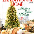 Traditional Home Magazine - Holiday 1994 Back Issue - Volume 6, Issue 6