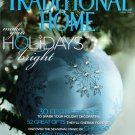 Traditional Home Magazine - Holiday 2004 Back Issue - Volume 15, Issue 8