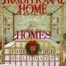 Traditional Home Magazine - Holiday 2008 Back Issue - Volume 19, Issue 8