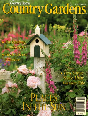 Country Gardens Magazine - Summer 1994 Back Issue - Volume 3, Issue 3
