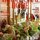 Traditional Home Magazine - November December 2012 Back Issue - Volume 23, Issue 8