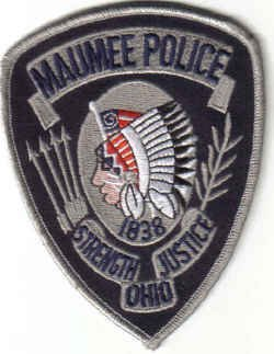 MAUMEE POLICE UNIFORM PATCH OHIO STRENGTH JUSTICE COPS CSI LAW MAN INDIAN