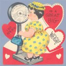Vintage VALENTINE CARD Lady on Scale IN A BIG WEIGH!