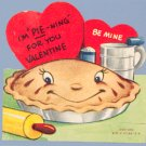 Vintage Valentine BAKER Baking I'M PIE-ning for You PIE