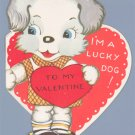 "Vintage Valentine Card 1940s I""M A LUCKY DOG Dog-gone"